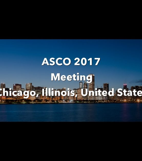 American Society of Clinical Oncology (ASCO) Annual Meeting 2017